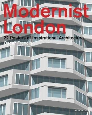 Modernist London: 22 Posters of Inspirational Architecture (Paperback)