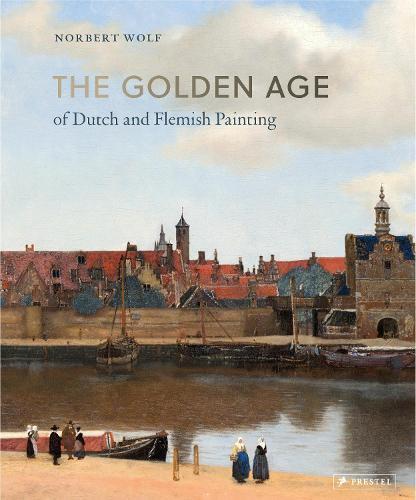 Golden Age of Dutch and Flemish Painting (Hardback)