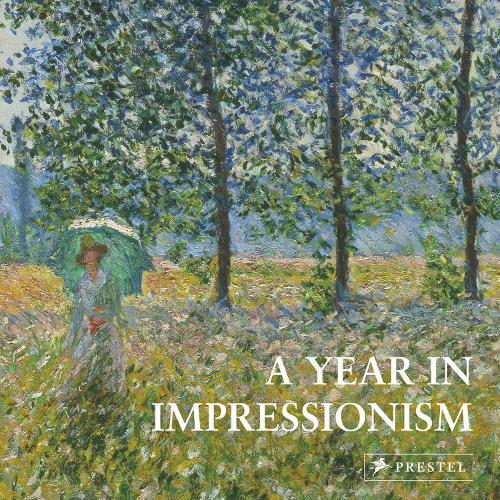 A Year in Impressionism (Hardback)