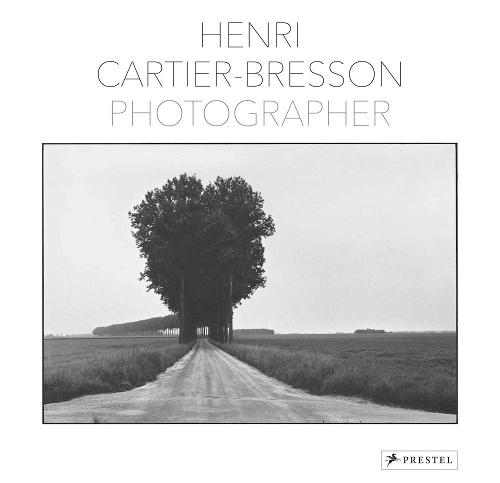 Henri Cartier-Bresson: Photographer (Hardback)
