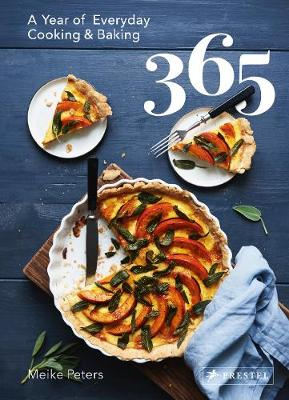 365: A Year of Everyday Cooking and Baking (Hardback)