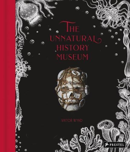 Unnatural History Museum (Hardback)