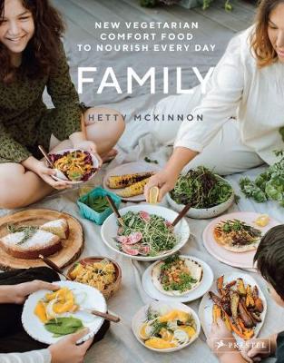 Family: New Vegetarian Comfort Food to Nourish Every Day (Hardback)