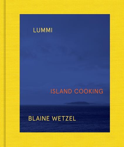 Lummi: Island Cooking (Hardback)