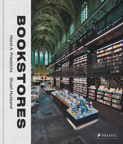Bookstores: A Celebration of Independent Booksellers (Hardback)