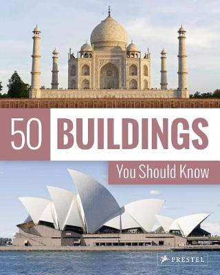 50 Buildings You Should Know - 50 You Should Know (Paperback)