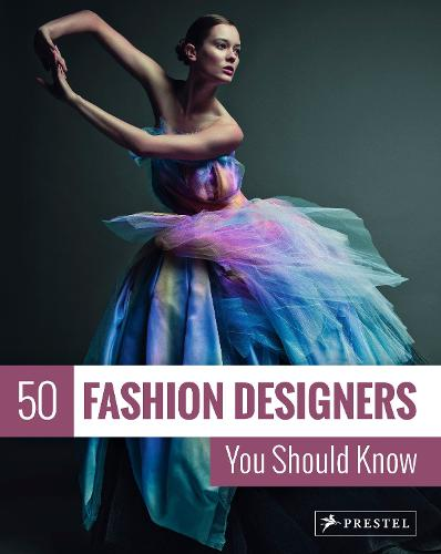 50 Fashion Designers You Should Know - 50 You Should Know (Paperback)
