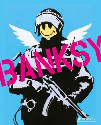 A Visual Protest: The Art of Banksy (Hardback)