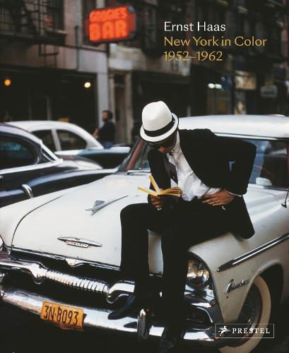 Ernst Haas: New York in Color, 1952-1962 (Hardback)