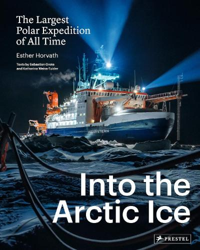Into the Arctic Ice: The Largest Polar Expedition of All Time (Hardback)