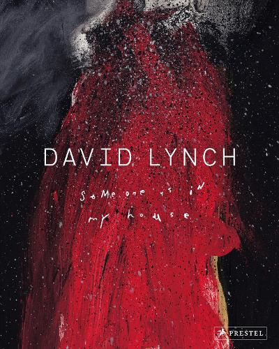 David Lynch: Someone is in My House (Paperback)