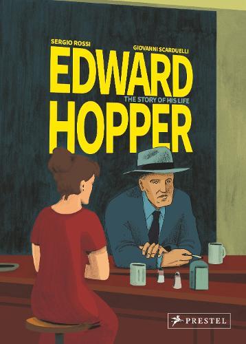 Edward Hopper: The Story of His Life (Hardback)