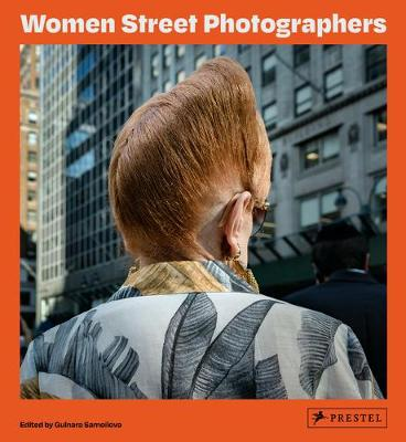 Women Street Photographers (Hardback)