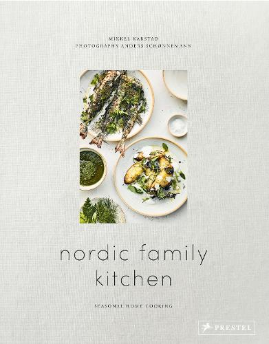 Nordic Family Kitchen: Seasonal Home Cooking (Hardback)