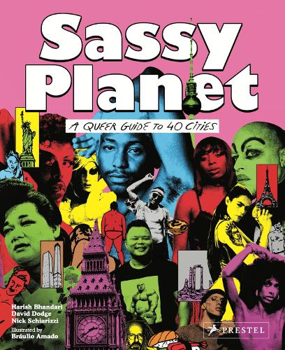 Sassy Planet: A Queer Guide to 40 Cities, Big and Small (Paperback)