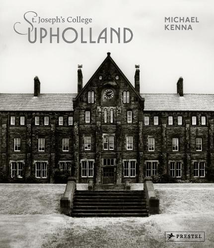 Michael Kenna: St Joseph's Upholland (Hardback)