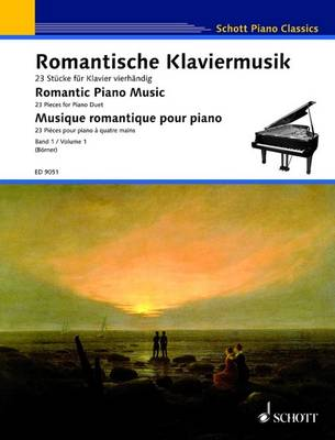 Romantische Klaviermusik/ Romantic Piano Music/ Musique Romantique Pour Piano: 23 Stucke Fur Klavier Vierhandig/ 23 Pieces for Piano Duet/ 23 Pieces Pour Piano a Quatre Mains - Schott Piano Classics (Paperback)