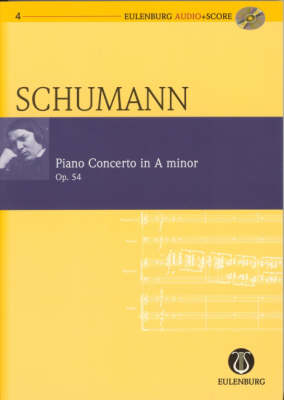 Concerto A Minor, Op. 54: for Piano and Orchestra