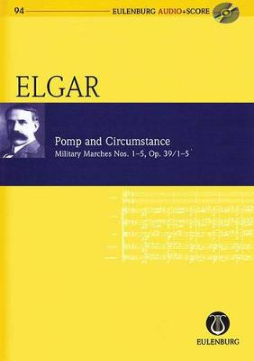 Pomp and Circumstance Op. 39/1-5: Military Marches Nos. 1-5 - Eulenburg Audio+Score 94