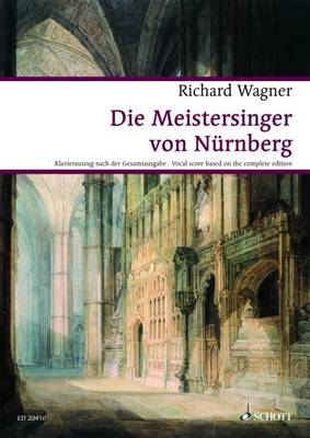 The Master Singers of Nuremberg: Opera - Wagner Urtext Piano/vocal Scores (Sheet music)