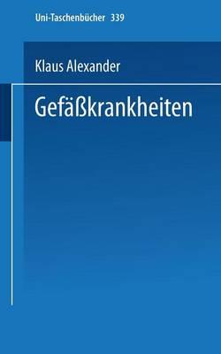 Gefasskrankheiten: Kurzgefasste Diagnostik Und Therapie - Universitatstaschenba1/4cher 339 (Paperback)