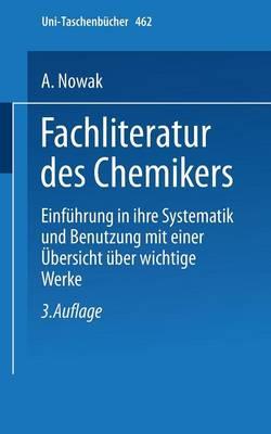 Fachliteratur des Chemikers - Universitatstaschenbucher 462 (Paperback)