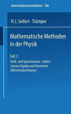 Mathematische Methoden in der Physik - Universitatstaschenbucher 845 (Paperback)