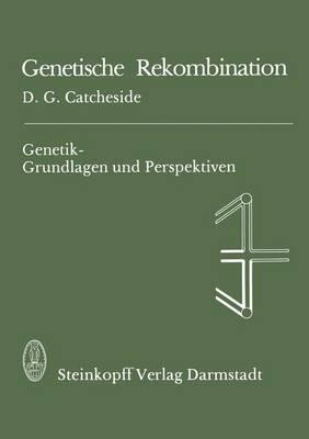 Genetische Rekombination - Genetik - Grundlagen und Perspektiven 2 (Paperback)