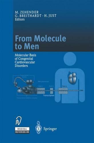 From Molecule to Men: Molecular Basis of Congenital Cardiovascular Disorders (Hardback)