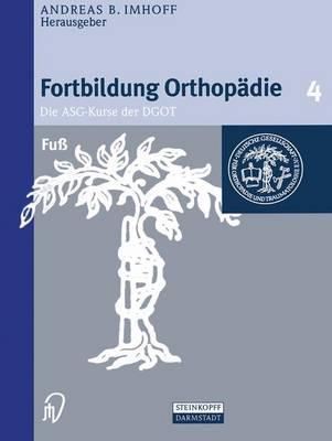 Fu - Fortbildung Orthop die - Traumatologie 4 (Hardback)