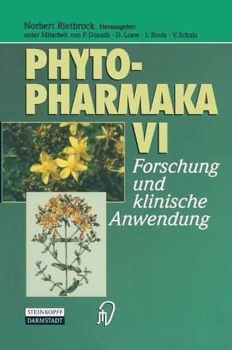 Phytopharmaka VI: Forschung und Klinische Anwendung (Hardback)