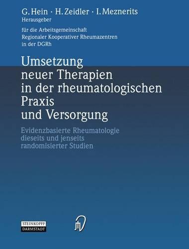 Umsetzung Neuer Therapien in der Rheumatologischen Praxis und Versorgung (Paperback)