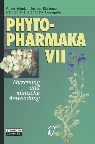Phytopharmaka VII: Forschung Und Klinische Anwendung (Hardback)