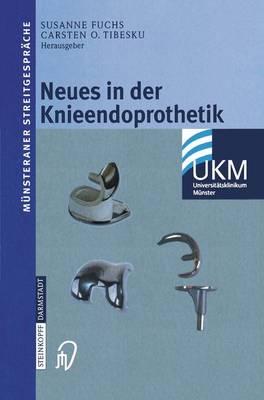 Neues in Der Knieendoprothetik - M??nsteraner Streitgespr??che (Paperback)