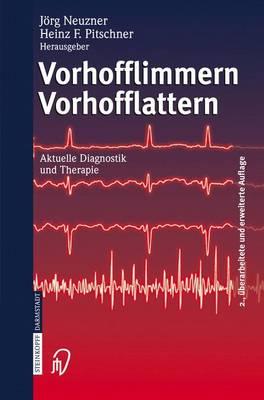 Vorhofflimmern Vorhofflattern: Aktuelle Diagnostik Und Therapie (Book)