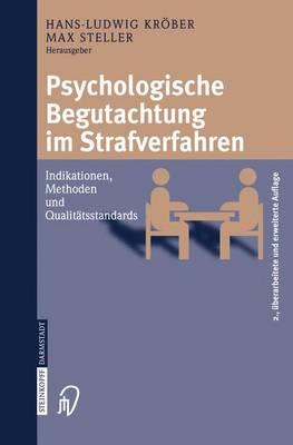 Psychologische Begutachtung Im Strafverfahren: Indikationen, Methoden, Qualitatsstandards (Paperback)