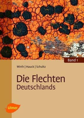Die Flechten Deutschlands (Hardback)