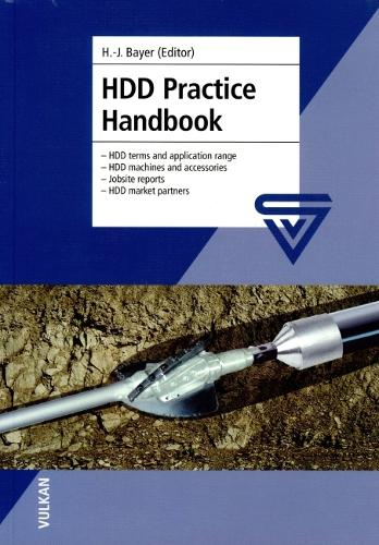 HDD Practice Handbook: HDD Terms and Application Range, HDD Machines and Accessories, Jobsite Reports and HDD Market Partners (Paperback)