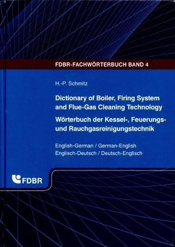 Dictionary of Boiler, Firing System and Flue-Gas Cleaning Technology (Hardback)