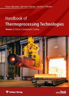 Handbook of Thermoprocessing Technologies: Plants, Components, Safety v.2 (Paperback)
