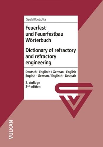 Dictionary of Refractory and Refractory Engineering: English - German/ German - English (Paperback)