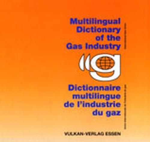 Multilingual Dictionary of the Gas Industry (Hardback)