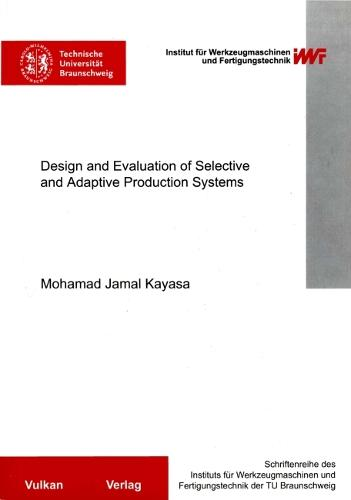 Design and Evaluation of Selective and Adaptive Production Systems (Paperback)