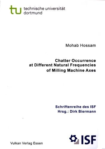 Chatter Occurrence at Different Natural Frequencies of Milling Machine Axes - ISF Publications v.56 (Paperback)