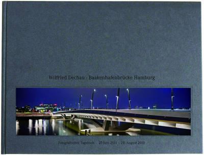 Building the Baakenhafen Bridge (Hardback)