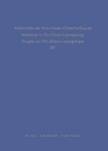 Hypophysektomie / Hypophysectomy: Fortschritte der Hals-Nasen-Ohrenheilkunde / Advances in Oto-Rhino-Laryngology / Progres en Oto-Rhino-Laryngologie, Vol. 12. - Bibliotheca Oto-Rhino-Laryngologica 12 (Hardback)
