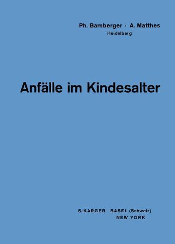 Anfalle im Kindesalter (Paperback)