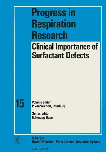 Clinical Importance of Surfactant Defects: International Symposium, Hamburg, October-November 1979. - Progress in Respiratory Research 15 (Hardback)