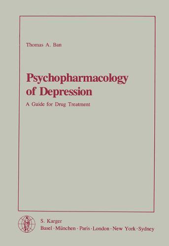 Psychopharmacology of Depression: A Guide for Drug Treatment. (Paperback)