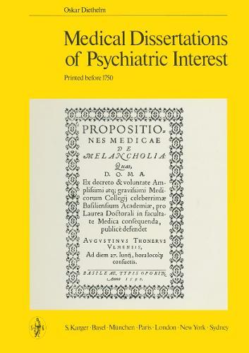 Medical Dissertations of Psychiatric Interest: Printed before 1750. (Hardback)